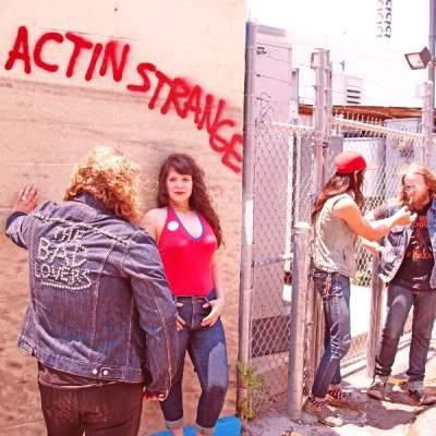 The Bad Lovers - Actin Strange