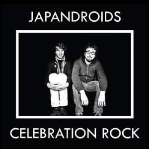 Japandroid Celebration Rock-Optimized