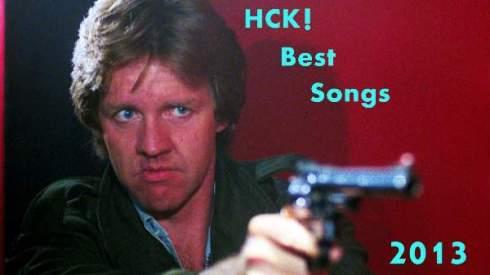 HCK! Best Songs 2013